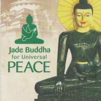 Bon Voyage, Jade Buddha for Universal Peace