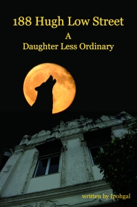 """A Daughter Less Ordinary"" (Part 1)"